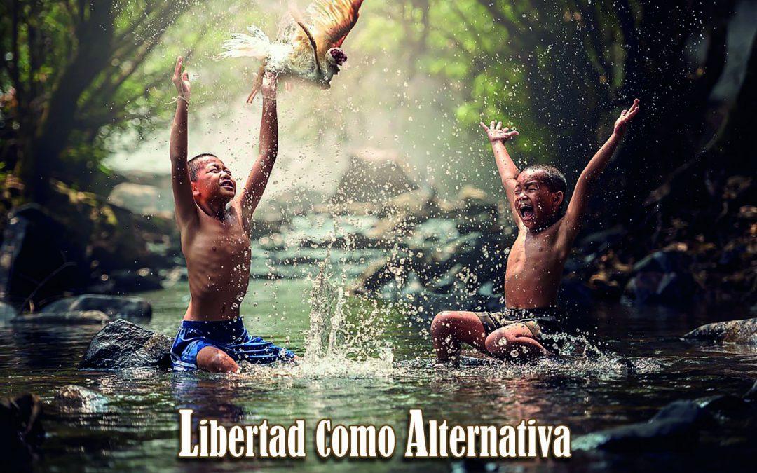Libertad como Alternativa